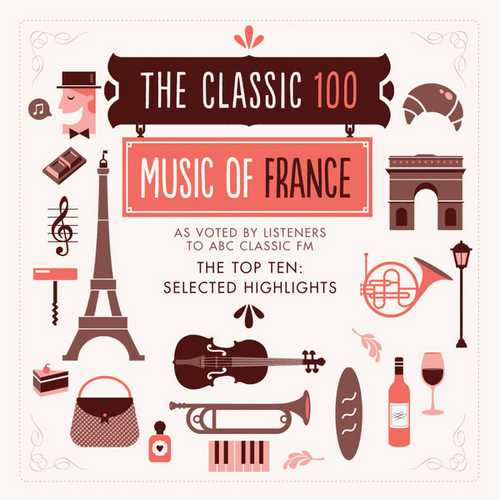The Classic 100 - Music Of France (FLAC)