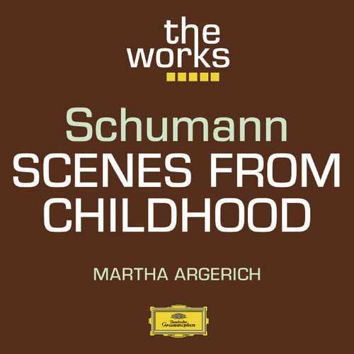 Argerich: Schumann - Scenes from Childhood (FLAC)
