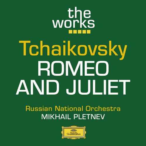 Pletnev: Tchaikovsky - Romeo and Juliet (FLAC)