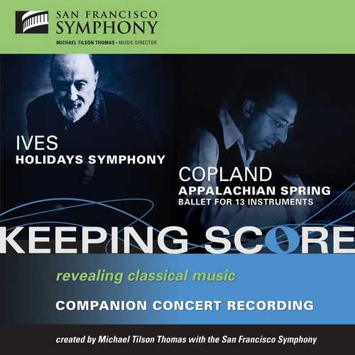 Tilson Thomas: Ives - Holidays Symphony, Copland - Appalachian Spring (FLAC)