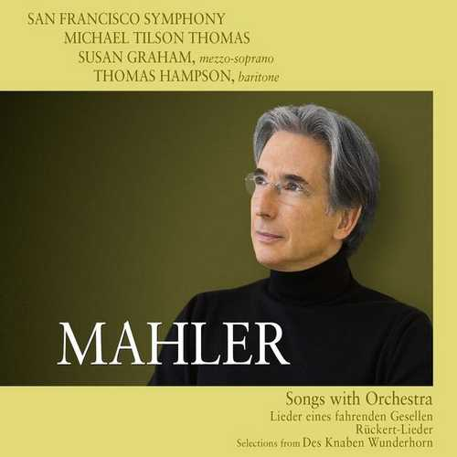 Tilson Thomas: Mahler - Songs with Orchestra (24/48 FLAC)