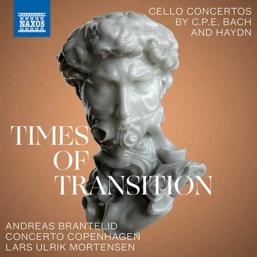 Times of Transition: Cello Concertos by C.P.E. Bach and Haydn (24/96 FLAC)