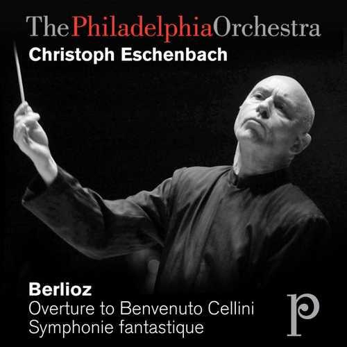 Eschenbach: Berlioz - Overture to Benvenuto Cellini, Symphonie Fantastique (FLAC)