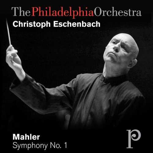 Eschenbach: Mahler - Symphony no.1 in D Major (FLAC)