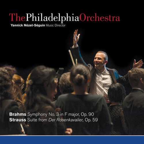 Nézet-Séguin: Brahms - Symphony no.3, Strauss - Suite from Der Rosenkavalier (FLAC)