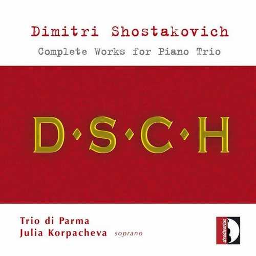 Trio Di Parma, Julia Korpacheva: Shostakovich - Complete Works for Piano Trio (FLAC)