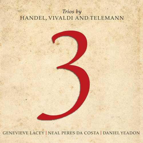 Trios by Handel, Vivaldi and Telemann (FLAC)