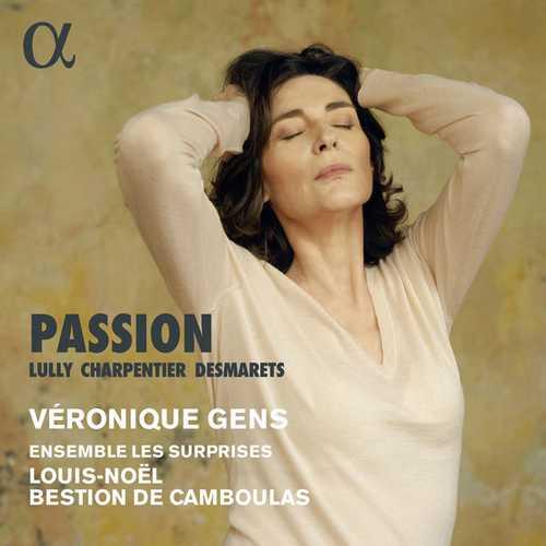Véronique Gens: Lully, Charpentier, Desmarets - Passion (24/96 FLAC)