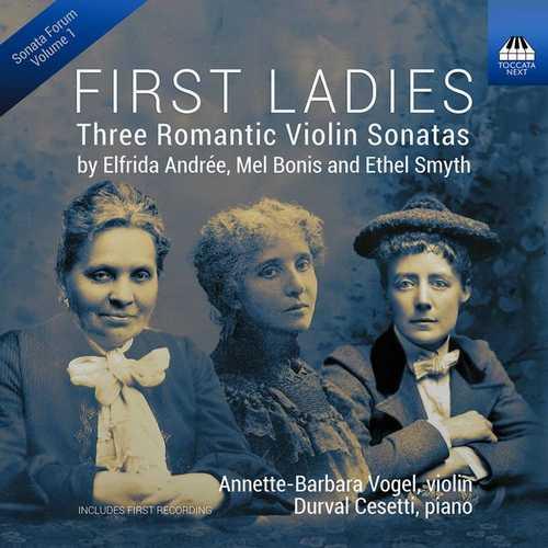 First Ladies: Three Romantic Violin Sonatas (24/96 FLAC)