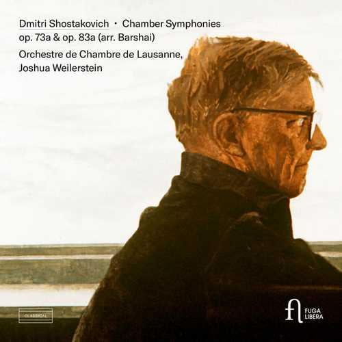 Weilerstein: Shostakovich - Chamber Symphonies op.73a, op.83a arr. by Rudolf Barshai (24/96 FLAC)