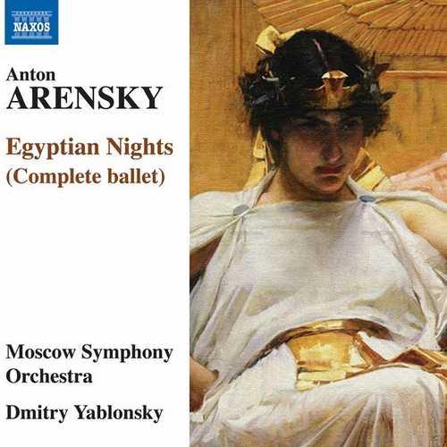 Yablonsky: Arensky - Egyptian Nights (FLAC)