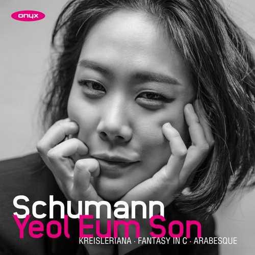 Yeol Eum Son: Kreisleriana, Fantasy in C, Arabesque (24/44 FLAC)
