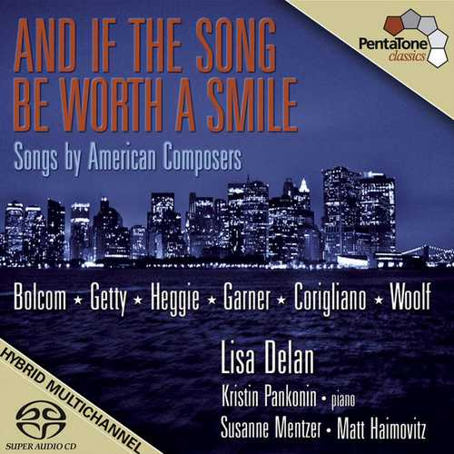 And If the Song be Worth a Smile. Songs by American Composers (24/96 FLAC)