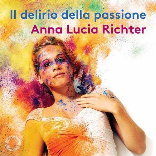 Anna Lucia Richter - Il Delirio Della Passione (24/96 FLAC)
