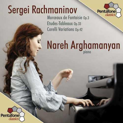 Arghamanyan: Rachmaninov - Morceaux de Fantaisie, Etudes-Tableaux, Corelli Variations (24/96 FLAC)