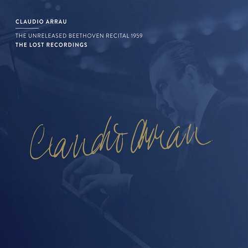 Arrau: The Unreleased Beethoven Recital 1959 (FLAC)
