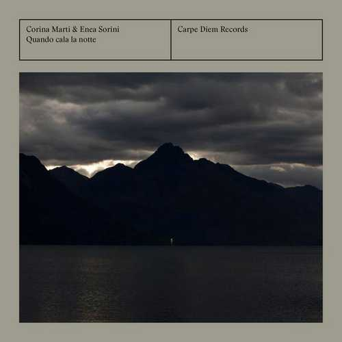 Corina Marti, Enea Sorini - Quando Cala la Notte (24/192 FLAC)