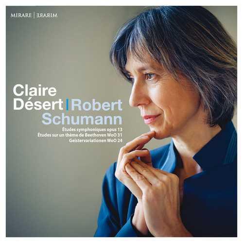 Désert: Schumann - Études Symphoniques op.13, Études WoO 31, Geistervariationen WoO 24 (24/192 FLAC)