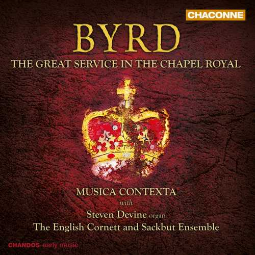Devine: Byrd - The Great Service in the Chapel Royal (24/96 FLAC)