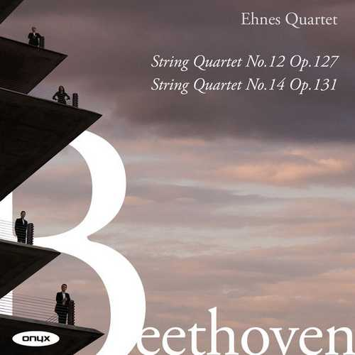 Ehnes Quartet: Beethoven - String Quartets no.12 & 14 (24/96 FLAC)