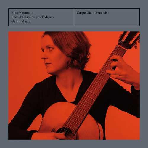 Elise Neumann: Bach & Castelnuovo-Tedesco. Guitar Music (24/192 FLAC)