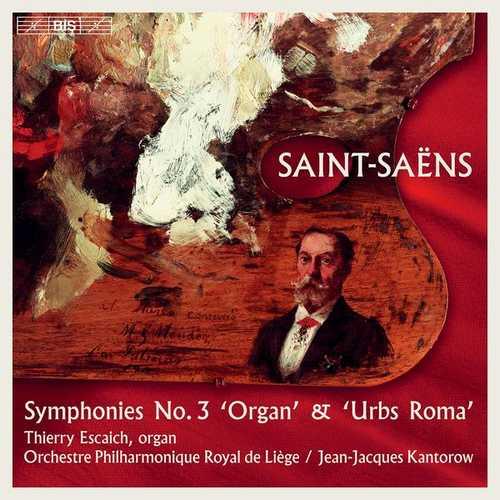 "Escaich, Kantorow: Saint-Saëns - Symphony no.3 ""Organ, Urbs Roma (24/96 FLAC)"