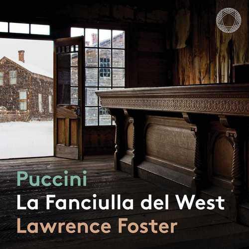 Lawrence Foster: Puccini - La Fanciulla del West (24/96 FLAC)
