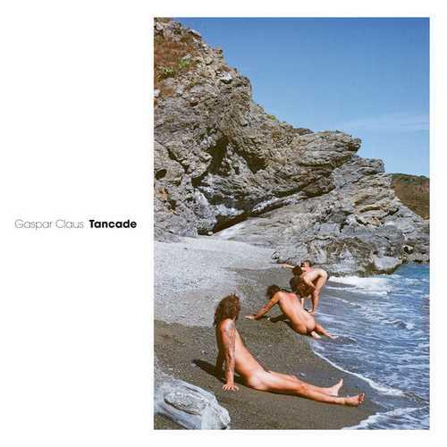 Gaspar Claus - Tancade (24/48 FLAC)