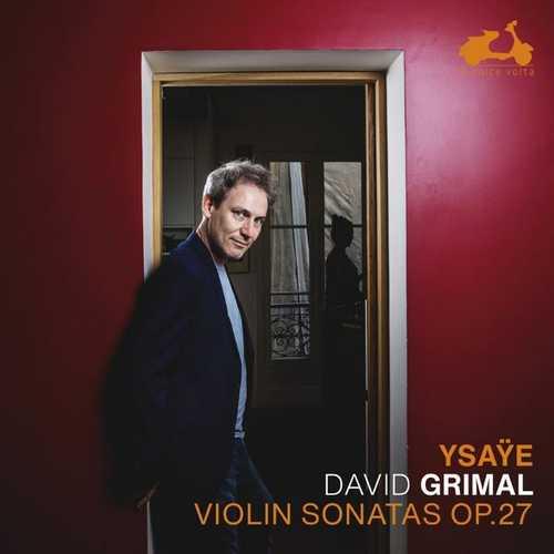 David Grimal: Ysaÿe - Violin Sonatas op.27 (24/88 FLAC)