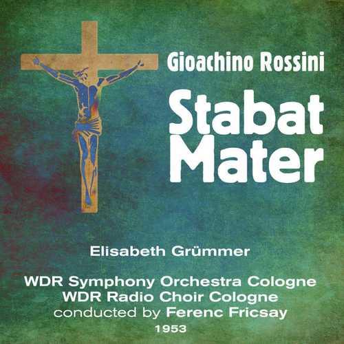 Elisabeth Grümmer: Gioachino Rossini - Stabat Mater. 1953 (FLAC)