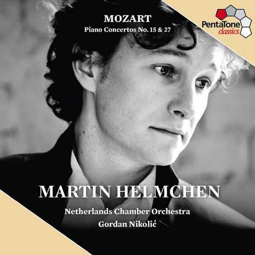 Helmchen, Nikolić: Mozart - Piano Concertos no.15 & 27 (24/96 FLAC)
