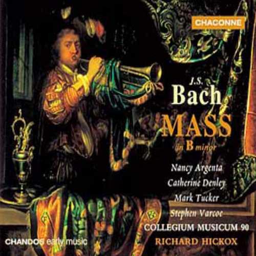 Hickox: Bach - Mass in B minor (FLAC)
