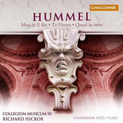 Hickox: Hummel - Mass in E flat, Te Deum, Quod in Orbe (FLAC)