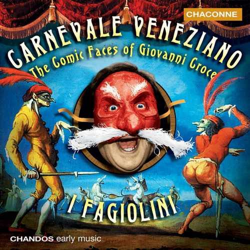 Hogwood: Carnevale Veneziano - The Comic Faces of Giovanni Croce (24/96 FLAC)