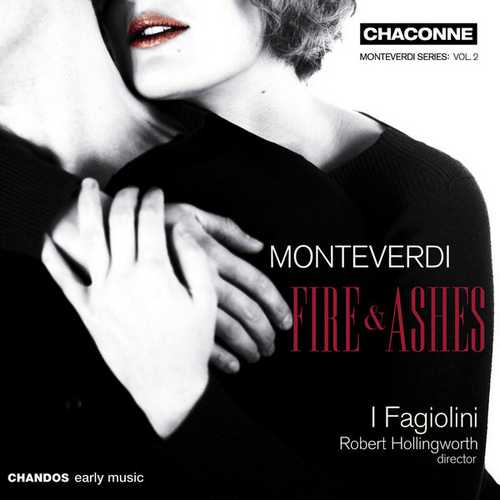 Hollingworth: Monteverdi - Fire and Ashes (24/96 FLAC)