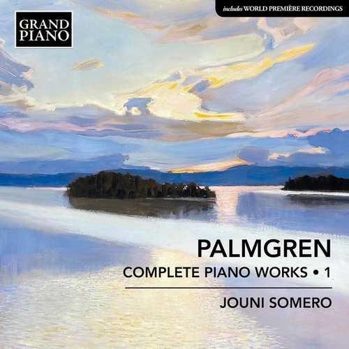 Jouni Somero: Palmgren - Complete Piano Works vol.1 (24/88 FLAC)