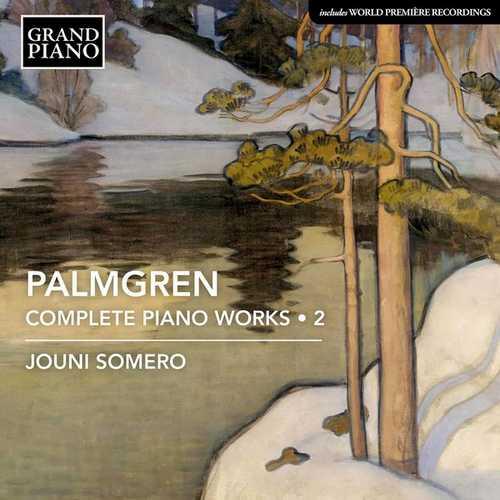 Jouni Somero: Palmgren - Complete Piano Works vol.2 (FLAC)