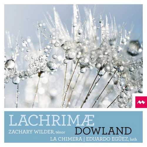 La Chimera, Egüez, Wilder: Dowland - Lachrimæ (24/44 FLAC)