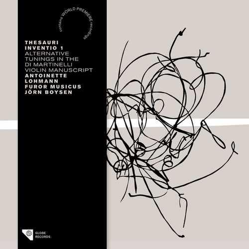 Thesauri Inventio 1 - Alternative Tunings in the Di Martinelli Violin Manuscript (24/88 FLAC)