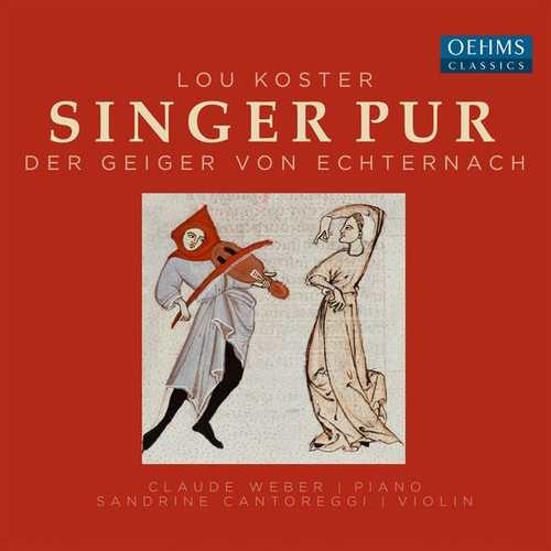 Singer Pur: Lou Koster - Der Geiger von Echternach (24/48 FLAC)