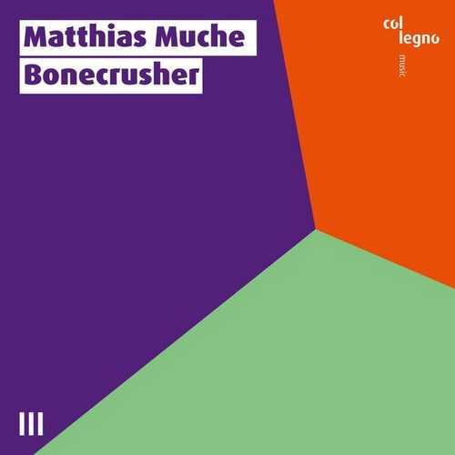 Matthias Muche - Bonecrusher (24/44 FLAC)