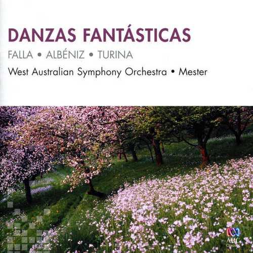 Mester: Falla, Albéniz, Turina - Danzas Fantásticas (FLAC)