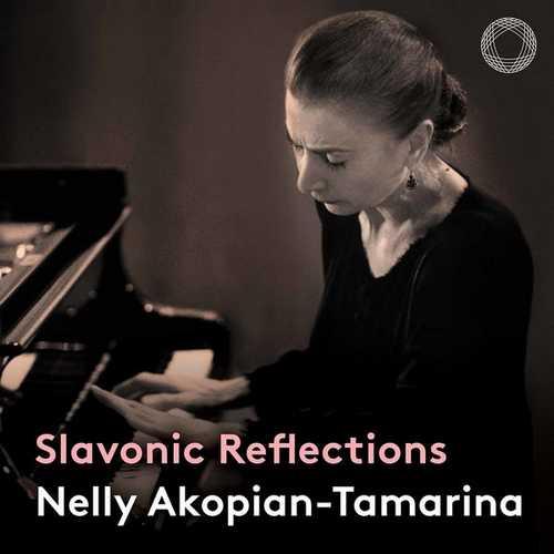 Nelly Akopian-Tamarina - Slavonic Reflections (FLAC)