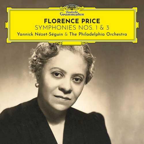 Nézet-Séguin: Florence Price - Symphonies no.1 & 3 (24/96 FLAC)