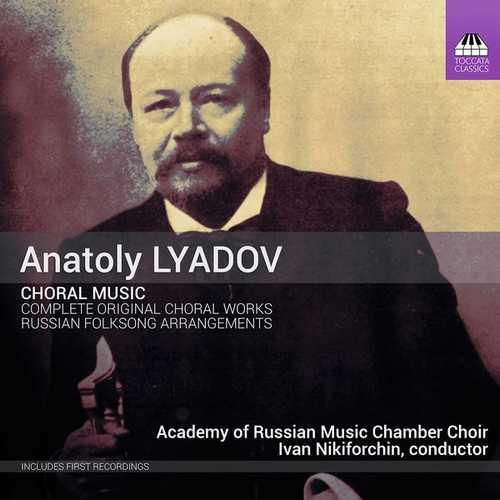 Anatoly Lyadov - Choral Music (24/96 FLAC)