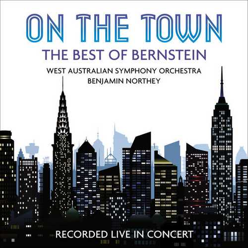 Northey: On the Town - The Best of Bernstein (24/48 FLAC)