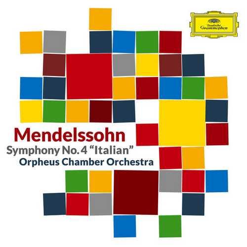 Orpheus Chamber Orchestra: Mendelssohn - Symphony no.4 (FLAC)