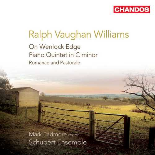 Padmore: Vaughan Williams: On Wenlock Edge, Piano Quintet, Romance and Pastorale (FLAC)