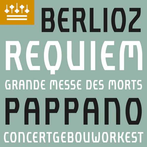 Pappano: Berlioz - Requiem (24/192 FLAC)