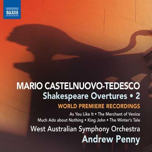 Penny: Castelnuovo-Tedesco - Shakespeare Overtures vol.2 (FLAC)